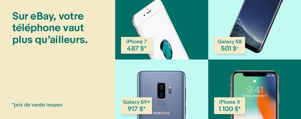 Sur eBay, votre téléphone vaut plus qu'ailleurs.
